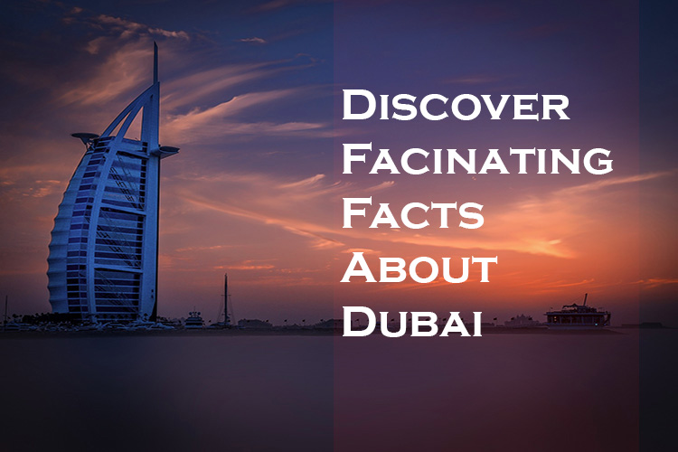 Dubai Facts